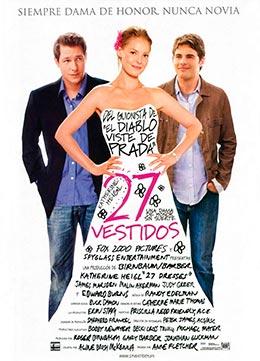 """Cartel de la película """"27 vestidos"""""""