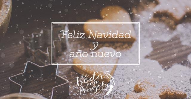 De boda con Ángela os desea feliz navidad y próspero año nuevo